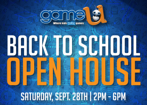 Back-to-School Open House at Game-U